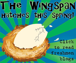 Ad image: The WIngspan: The freshman digital yearbook hatches this spring! Click the image to visit The Wingspan's blog, https://uhclwingspan.wordpress.com/.
