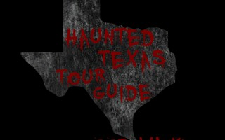 Haunted Texas Tour Guide