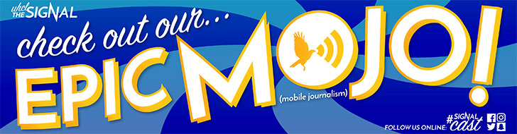 Graphic: Promotional image for The Signal's MOJO* team (*MOJO=mobile journalism). Graphic created by The Signal Online Editor Sam Savell.