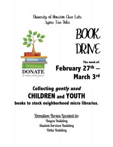 Photo: Flyer for UHCL Sigma Tau Delta Book Drive Feb. 27 – Mar. 3, 2017. Photo courtesy of Janelle Adams, vice president of Sigma Tau Delta.